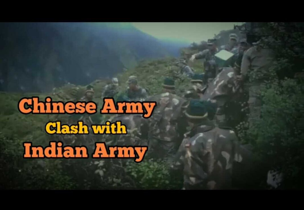 Clashes between Chinese and Indian Army troops